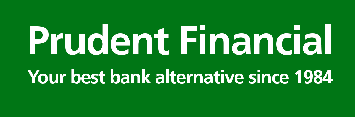 Prudent Financial - Your Best Bank Alternative
